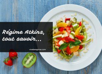 Le régime Atkins : Tout ce que vous devez savoir