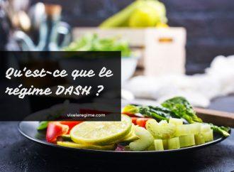 Qu'est-ce que le régime DASH ?